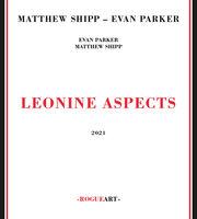 Matthew Shipp  / Parker,Evan - Leonine Aspects