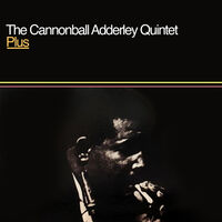 Cannonball Adderley - Plus (Mod)