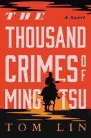 Tom Lin - Thousand Crimes Of Ming Tsu (Hcvr)