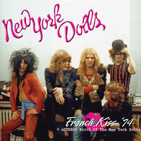 New York Dolls - French Kiss '74 + Actress - Birth Of The New York
