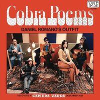 Daniel Romano - Cobra Poems