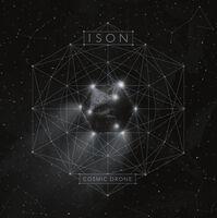 Ison - Cosmic Drone