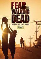 Fear The Walking Dead [TV Series] - Fear The Walking Dead: The Complete First Season