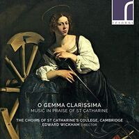 The Choirs of St Catharine's College - O Gemma Clarissima