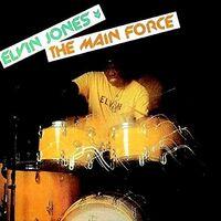 Elvin Jones - The Main Force