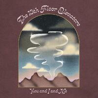 The 13th Floor Elevators - You And I And Me [2CD]