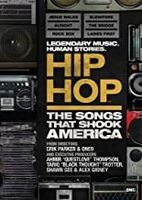 Hip Hop: The Songs That Shook America [Documentary] - Hip Hop: The Songs That Shook America