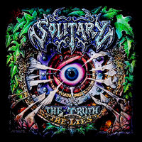Solitary - The Truth Behind The Lies