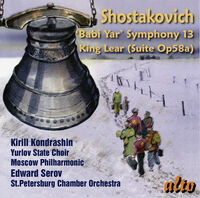 Kirill Kondrashin / Moscow Philharmonic - Shostakovich: Symphony No.13 Babi Yar/Incidental music for King Lear