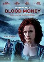 Tomato Red: Blood Money - Tomato Red: Blood Money