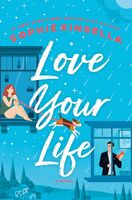 Kinsella, Sophie - Love Your Life: A Novel