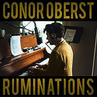 Conor Oberst - Ruminations: Expanded Edition [RSD Drops 2021]
