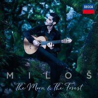 Milos Karadaglic - Moon & The Forest