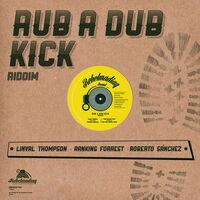 Rub A Dub Kick Riddim / Various - Rub A Dub Kick Riddim / Various [Limited Edition] (Spa)