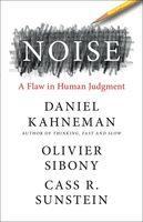 Daniel Kahneman  / Sibony,Olivier / Sunstein,Cass R - Noise (Hcvr)