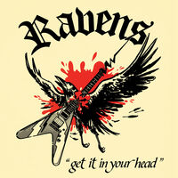 Ravens - Get It In Your Head