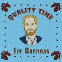 Jim Gaffigan - Quality Time