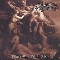 Wind Of The Black Mountians - Black Sun Shall Rise
