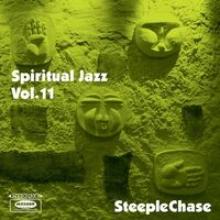 Spiritual Jazz 11 Steeplechase / Various - Spiritual Jazz 11: SteepleChase (Various Artists)