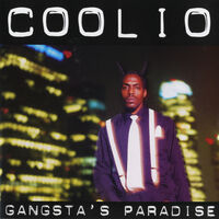 Coolio - Gangsta's Paradise: 25th Anniversary (Remastered)