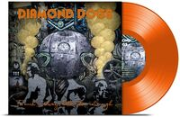 Diamond Dogs - Too Much Is Always Better Than Not Enough (Orange Vinyl)