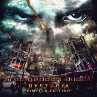 Armageddon Dildos - Dystopia [Limited Edition]