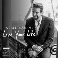 Nick Cordero - Live Your Life - Live At Feinstein's / 54 Below
