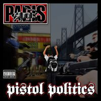 Paris - Pistol Politics [LP]
