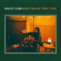 Brent Cobb - Keep 'Em On They Toes [LP]