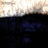 Telescopes - Song Of Love & Revolution