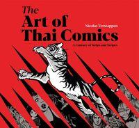Verstappen, Nicolas - The Art of Thai Comics: A Century of Strips and Stripes
