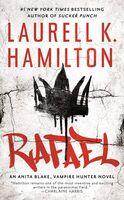Hamilton, Laurell K - Rafael: An Anita Blake, Vampire Hunter Novel