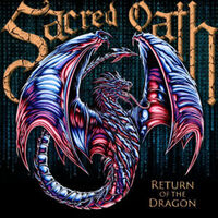 Sacred Oath - Return Of The Dragon