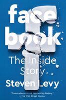 Steven Levy - Facebook: The Inside Story