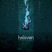 Heleven - Into The Oceans
