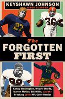 Keyshawn Johnson  / Glauber,Bob - Forgotten First (Hcvr)