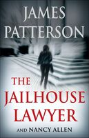 James Patterson  / Allen,Nancy - Jailhouse Lawyer (Hcvr)