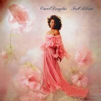 Carol Douglas - Full Bloom (Mod)