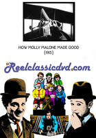 How Molly Malone Made Good (1915) - How Molly Malone Made Good (1915) / (Mod)
