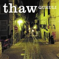 Quruli - Thaw [Colored Vinyl] [Limited Edition]