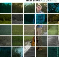 Mark Bryan - Songs Of The Fortnight [LP]
