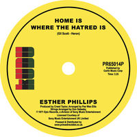 Esther Phillips - Home Is Where The Hatred Is / I've Never Found A