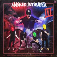 Masked Intruder - III [Indie Exclusive Limited Edition Clear with Blue/Red/Green/Yellow Splatter LP]