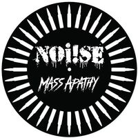 Noi!se - Mass Apathy (Charity Record) [Indie Exclusive]