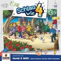 Schlau Wie Vier - 012/Hunde Und Wolfe Unsere Haustiere Un