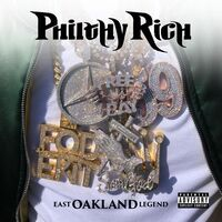 Philthy Rich - East Oakland Legend [Digipak]