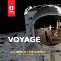 Cincinnati Pops Orchestra - Voyage