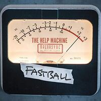 Fastball - The Help Machine [Import]