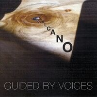 Guided By Voices - Volcano b/w Sun Goes Down [Vinyl Single]