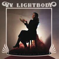 V Lightbody V - Make A Shrine Or Burn It